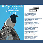 Rossini: The Thieving Magpie Overture by Various Artists