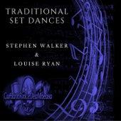 Traditional Set Dances de Stephen Walker