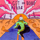 Get on Board by Pirra