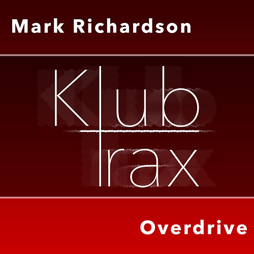 Overdrive by Mark Richardson