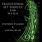 Traditional Set Dances for W.I.D.A. de Stephen Walker