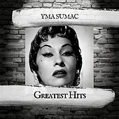 Greatest Hits von Yma Sumac