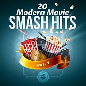 20 Modern Movie Smash Hits - Vol. 1 by Various Artists