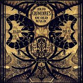 Grimoires Of Old Magic von Various Artists