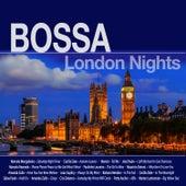 Bossa London Nights de Various Artists
