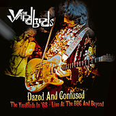 Dazed and Confused: The Yardbirds in '68 - Live at the BBC and Beyond de The Yardbirds