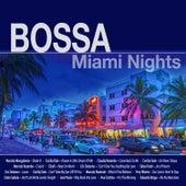 Bossa Miami Nights de Various Artists