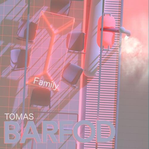 Family EP von Tomas Barfod