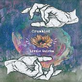 Crumbled by Little Quirks