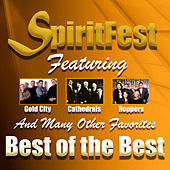 Spiritfest Best of the Best by Various Artists