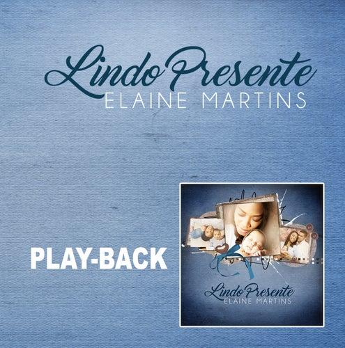 Lindo Presente (Playback) de Elaine Martins
