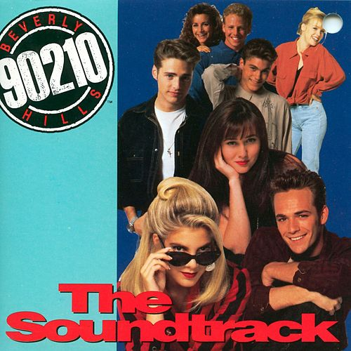 Beverly Hills 90210-The Soundtrack by Various Artists