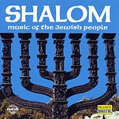 Shalom:  Music Of The Jewish People by Various Artists