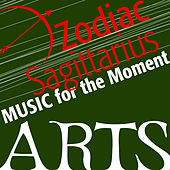 Music For The Moment: Zodiac Sagittarius von Various Artists