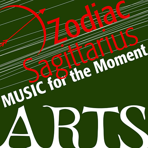 Music For The Moment: Zodiac Sagittarius by Various Artists