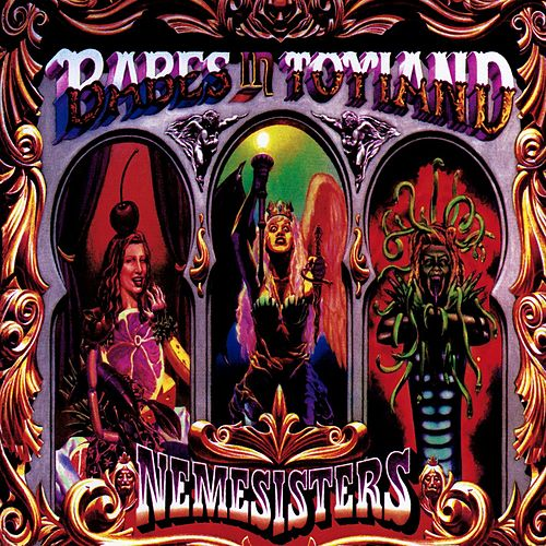 Nemesisters by Babes in Toyland