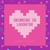 Swimming in Laughter by Osborn Bagozzi
