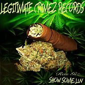 Show Some Luv (feat. Slump Musiq) by Ras Giz