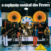 A Explosão Musical Dos Fevers von The Fevers