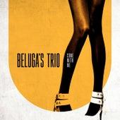 Come with Me von Beluga's Trio