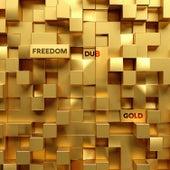 Gold by Freedom Dub