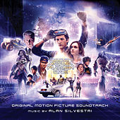 Ready Player One: Original Motion Picture Soundtrack by Alan Silvestri