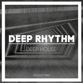 Deep Rhythm, Vol. 3 de Various Artists