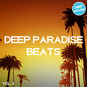 Deep Paradise Beats, Vol. 3 von Various Artists