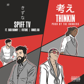 Thinkin di Spiff TV