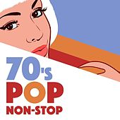 70's Pop Non-Stop von Various Artists
