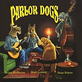 Parlor Dogs by Various Artists