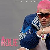Me Rolie by Bad Bunny
