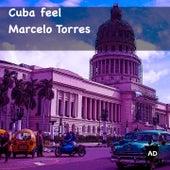 Cuba Feel de Marcelo Torres