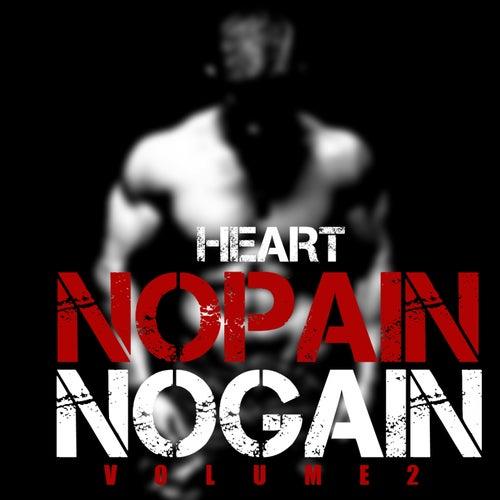 No Pain No Gain, Vol. 2 by Heart