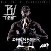Der Neger (In Mir) de B-Tight