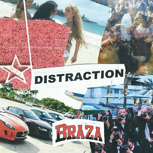 Distraction by Braza