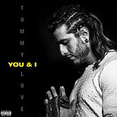 You & I de DJ Tommy Love