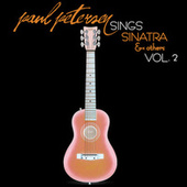 Paul Petersen Sings Sinatra and Others, Vol. 2 by Paul Petersen