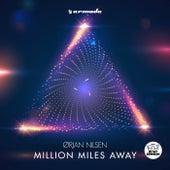 Million Miles Away von Orjan Nilsen