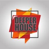 Deeper House von Various Artists