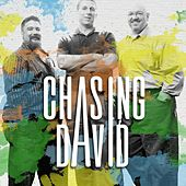 Chasing David by Chasing David