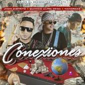 Conexiones (feat. Quimico Ultramega & Mandrake) by Jhon Distrito