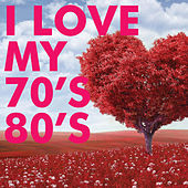 I Love My 70's 80's by Francesco Digilio