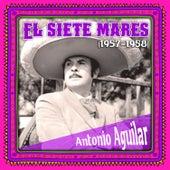 El siete mares (1957-1958) de Antonio Aguilar