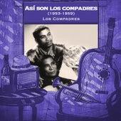 Así son los compadres (1953-1959) de Los Compadres