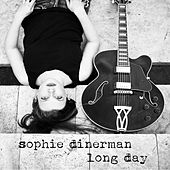 Long Day by Sophie Dinerman