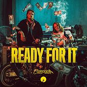 Ready For It by Carmada