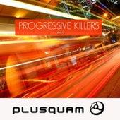Progressive Killers, Vol. 9 by Various Artists