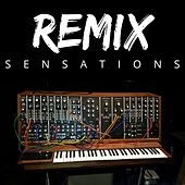 Remix Sensations by Various Artists
