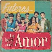 La Hora del Amor by Fuleras